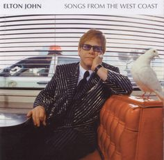 SONGS FROM THE WEST COAST  Elton John