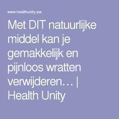 Met DIT natuurlijke middel kan je gemakkelijk en pijnloos wratten verwijderen…   Health Unity