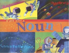 'If you were a noun' picture book with colorful examples of nouns with a space theme #grammar #ela