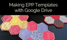 My video series on using Google Drive to make your own EPP templates. This episode's about the basics of drawing shapes.