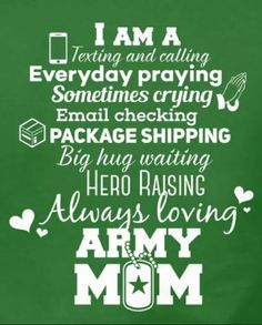 Army Mom                                                       … Army Mom Quotes, Army Strong Quotes, Army Sayings, Military Signs, Military Love, Army Sister, Army Family, Army Soldier, Navy Wife