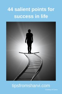 #ad 44 salient points for success in life (Full disclosure on my blog) #successful #lifepurpose Motivation Success, Life Purpose, Ads, Blog, Blogging