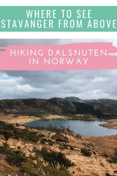 Dalsnuten, Stavanger, Hiking Guide - All you need to know — Nordic Wanders Amazing Destinations, Holiday Destinations, Travel Destinations, Travel Tips, Best Places To Travel, Places To Go, Stavanger Norway, Hiking Guide, Visit Norway