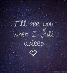 Every night :)