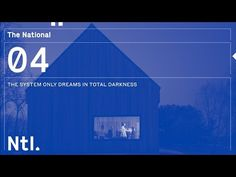 The National - 'The System Only Dreams in Total Darkness' - YouTube