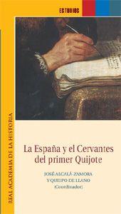 La España y el Cervantes del primer Quijote / José Alcalá-Zamora (coord.)
