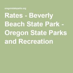 Rates - Beverly Beach State Park - Oregon State Parks and Recreation