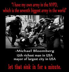 """""""I have my own army in the NYPD, which is the seventh biggest army in the world"""""""