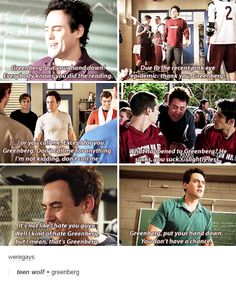 Every show has that character that everyone hates for no reason (the office had Toby, teen wolf has Greenberg) Memes Teen Wolf, Teen Wolf Quotes, Teen Wolf Funny, Stiles Teen Wolf, Teen Wolf Dylan, Malia Tate, Stydia, Sterek, Scott Mccall