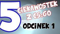 5 CIEKAWOSTEK Z CS:GO #1- Sekretne naklejki,rozbrajanie przez sufit,one ...