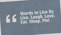 Words to Live By | #lifequote | What do you think?