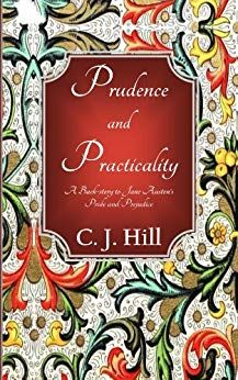Prudence and Practicality: A Back-story to Jane Austens Pride and Prejudice, an ebook by C. Hill at Smashwords Books To Read, My Books, Becoming Jane, Jane Austen Books, Historical Fiction Books, Pride And Prejudice, Period Dramas, Love Book, Book Recommendations
