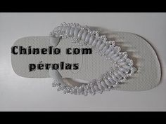 CHINELO COM PÉROLAS GRÃO DE ARROZ - YouTube                              …