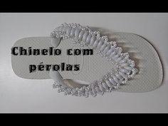 CHINELO COM PÉROLAS GRÃO DE ARROZ - YouTube