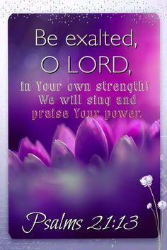 Psalms 21:13