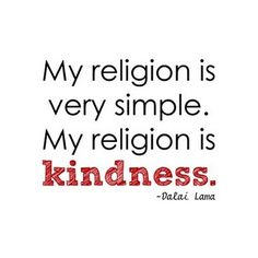Religion/Dalai Lama: A compassionate attitude helps you communicate more easily with your fellow human beings. As a result, you make more genuine friends and the atmosphere around you is more positive, which gives you greater inner strength. This inner strength helps you spontaneously concern yourself with others, instead of thinking only about yourself.