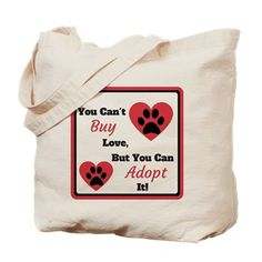 YourDesignerDog Store: You Can't Buy Love But You Can Adopt It Tote Bag: You can't buy love but you can adopt it. Sell Items, Go Shopping, Christmas Sweaters, Adoption, Canning, Tote Bag, Love, Pet Products, Stuff To Buy