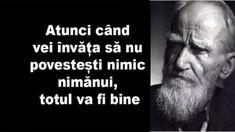 Reguli de viață de la Bernard Shaw: atunci când vei învăța să nu povestești nimic nimănui, totul va fi bine – Wawlist Funny Inspirational Quotes, Motivational Words, Inspiring Quotes About Life, Qoutes, Life Quotes, True Words, Messages, Motto, Chemistry