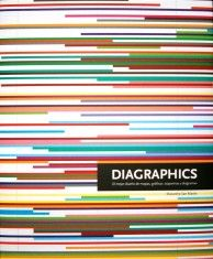 Diagraphics. El Mejor Diseño de Mapas, Gráficos, Esquemas y Diagramas portada