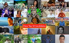 See our Chief World Explorer Top 50 and their work at www.bestjobaroundtheworld.com