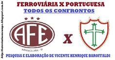 FERROVIÁRIA EM CAMPO: FERROVIÁRIA  X  PORTUGUESA - TODOS OS JOGOS DESTE ...