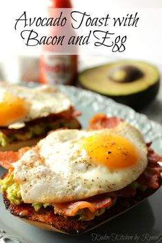 Avocado toast gets an upgrade with the addition of bacon, egg, and hot ...