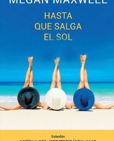 Megan Maxwell Libros, Sun, Two Sisters, Free Books, Quotes