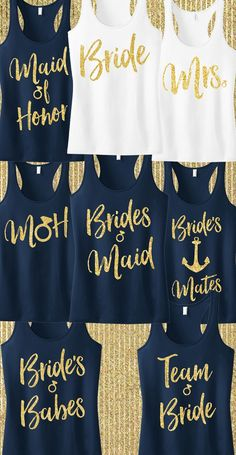 Navy & Gold #WEDDING Tank Tops from www.MrsBridalShop.com. Buy more and save! Buy 2 save 10%, buy 4 Save 15%, buy 8 save 20%!