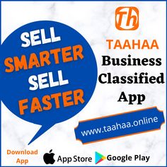 "A smarter as well as faster way to sell your products is through ""𝙏𝙖𝙖𝙝𝙖𝙖 - 𝘽𝙪𝙨𝙞𝙣𝙚𝙨𝙨 𝘾𝙡𝙖𝙨𝙨𝙞𝙛𝙞𝙚𝙙 𝘼𝙥𝙥"". Taahaa app provides digital advertising platform to businesses to advertise/market their services/products online."