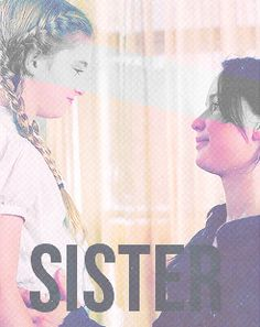 I hope that in the same situation, I would do  for my sisters what Katniss did for Prim.