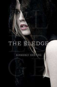 The Pledge by Kimberly Derting (The Pledge, #1) Review – LatteReader