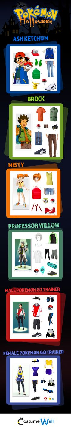 This Halloween, dress like your favorite Pokemon Characters like Ash Misty or Brock. Or choose a costume from Pokemon Go and suit up like a Pokemon trainer or as Professor Willow.