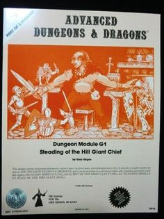 Steading of the Hill Giant Chief - G1 - Dungeons & Dragons Module - 9.5 of 10 !!