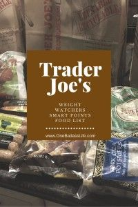 Trader joes weight watchers food list - this is a list of my favorite weight watchers foods that are low in smart points. I hope it helps you!