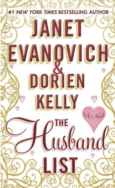 The Husband List, 2013 The New York Times Best Sellers Fiction winner, Janet Evanovich and Dorien Kelly #NYTime #GoodReads #Books