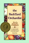 "Backyard Berry Book | Backyard Orchardist by Stella Otto (Review) - ""If you want to add fruit to your edible landscape, the Backyard Berry Book and the Backyard Orchardist are excellent primers. Stella Otto certainly knows fruit.....she shares her expertise in simple, clear terms that the novice gardener will understand, and the intermediate gardener will appreciate.  Each book is full of illustrations, charts and specific instructions for growing the most common fruits in North America…"