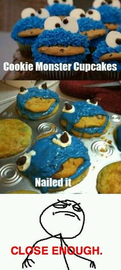 Me want cookie...fail! :o)