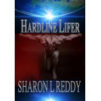 Hardline Lifer by Sharon L Reddy