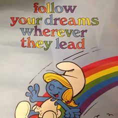 Smurf poster I had in my room growing up an still believe at 42!