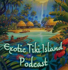 Aloha and Welcome to the Exotic Tiki Island Podcast with your host Tiki Brian. Join Tiki Brian as he travels to different parts of Exotic Tiki Island while playing vintage Hawaiian, Exotica and island related music from his personal LP record collection. Get ready to transcend back to an island tropical world with swaying palm trees, cool gentle ocean breezes and golden sandy beaches. Plus there will be a few surprises along the way. So lay back in your hammock, take a sip of your favorite…