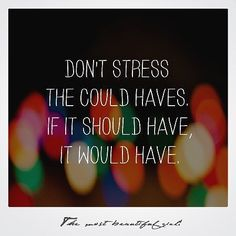 Don't stress   #quotes #quote #love #life #quoteoftheday #truth #inspiration #motivation #true #lovequotes #words #instaquotes #qotd #inspirational #quotestoliveby #sayings #lifequotes #instaquote #inspire #quotesoftheday #inspirationalquotes #frases #quotestagram #wordstoliveby #wordsofwisdom #sotrue #word