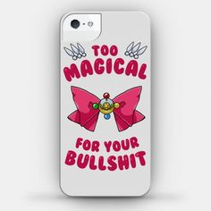 Too Magical For Your Bullshit | iPhone Cases, Samsung Galaxy Cases and Phone Skins | HUMAN