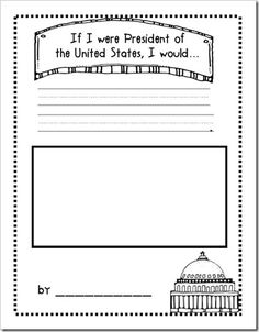"""If I were President"" free printable for Presidents' Day (go to growingkinders.bl... so you don't have to scroll through the blog archive)"