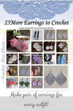 25 Crochet Earrings: Volume 1 of the 101 Crochet Earring Wire Crochet, Thread Crochet, Crochet Hooks, Pineapple Crochet, Pineapple Pattern, Crochet Earrings Pattern, Crochet Patterns, Crochet Ideas, Knitting Patterns