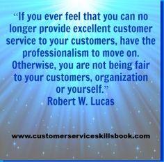 Motivational Customer Service Quote – Robert W. Lucas
