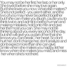 you may not be her first, her last, or her only