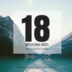 18 Daily Motivational Quotes You Need In 2018 | Dare to Cultivate