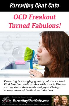 OCD sucks. Or does it? How can you cling to sanity and harness the power of OCD to get some mega cleaning done? Kirsten may be on to something here... Listen in for free at www.ParentingChatCafe.com