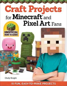 Bring your Minecraft adventure to life with easy-to-make craft projects. Use this imaginative book to create instantly recognizable toys, jewelry, wearables, and accessories, based on one of the most