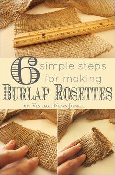 Six Simple Steps to Make Burlap Rosettes